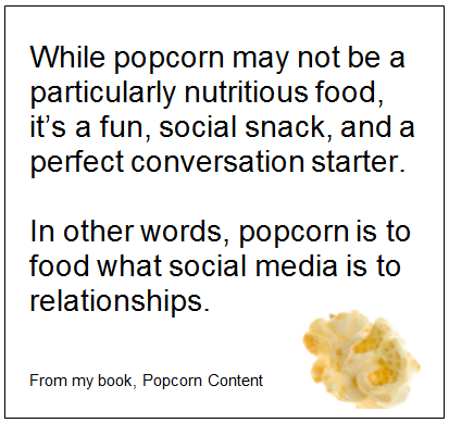 why social media and popcorn are the same